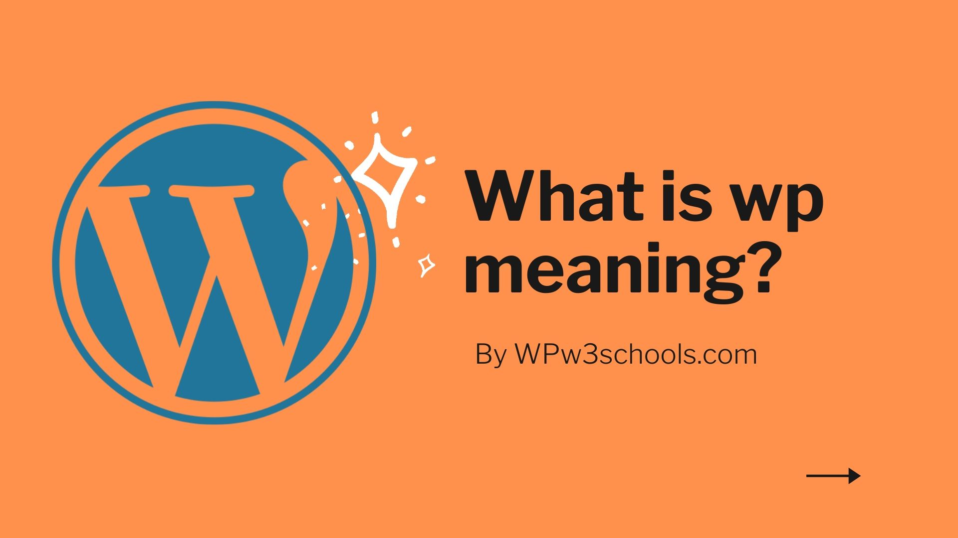 What is wp meaning WPw3schools Plugins and Themes