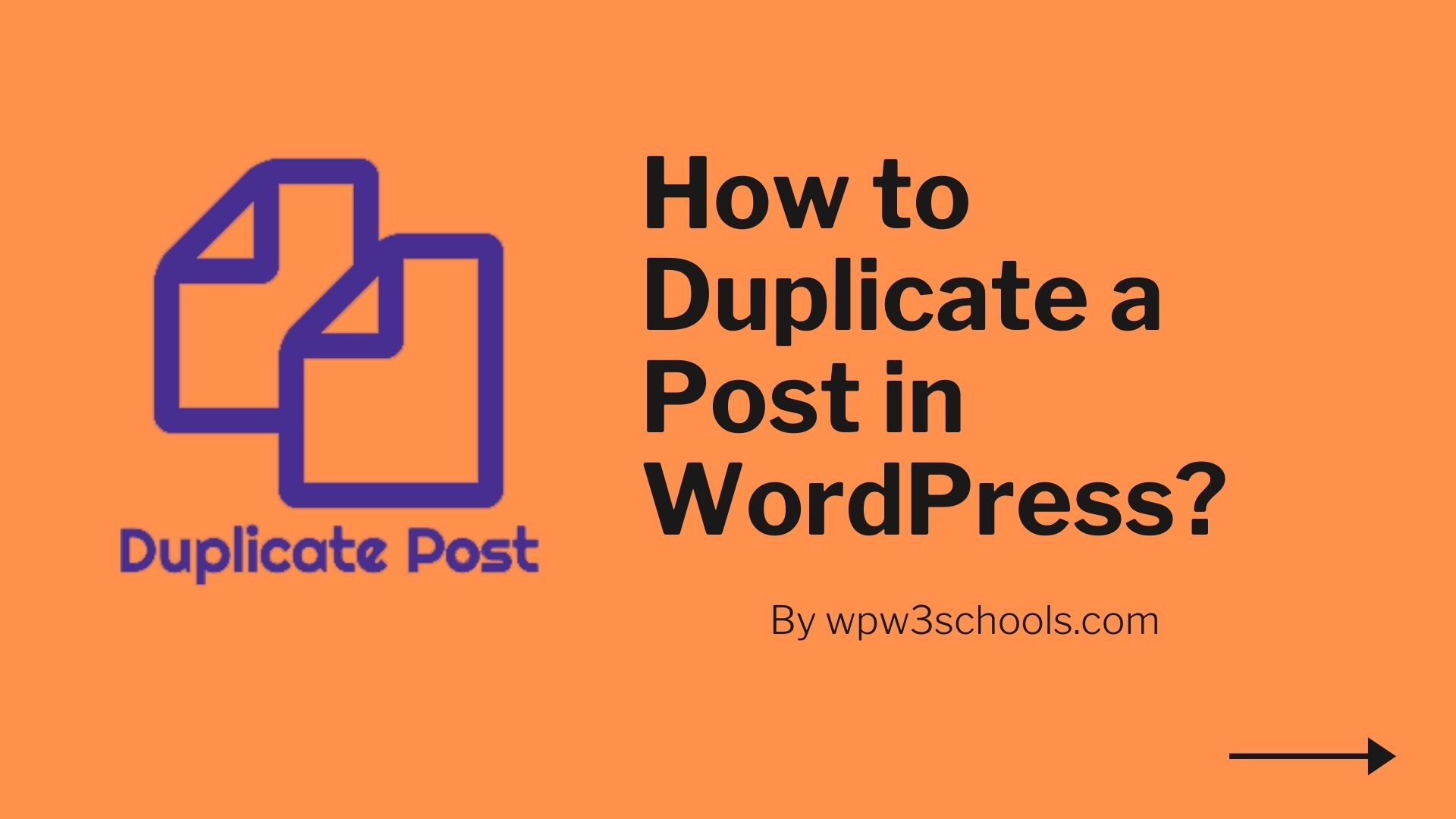 How to Duplicate a Post in WordPress WPw3schools Plugins and Themes
