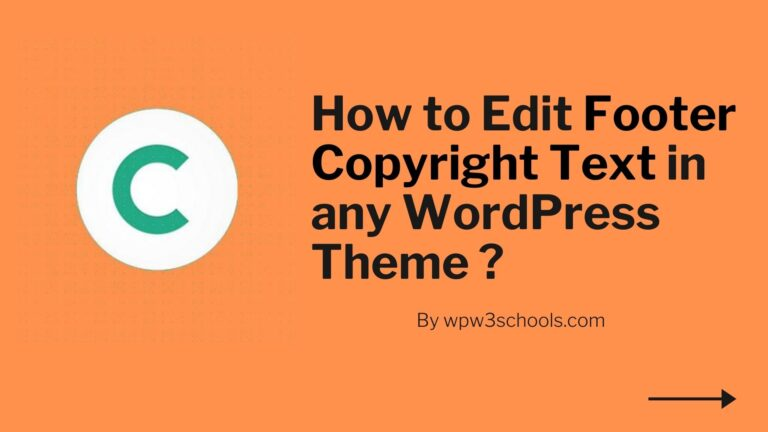 How to Edit Footer Copyright Text in any WordPress Theme ?