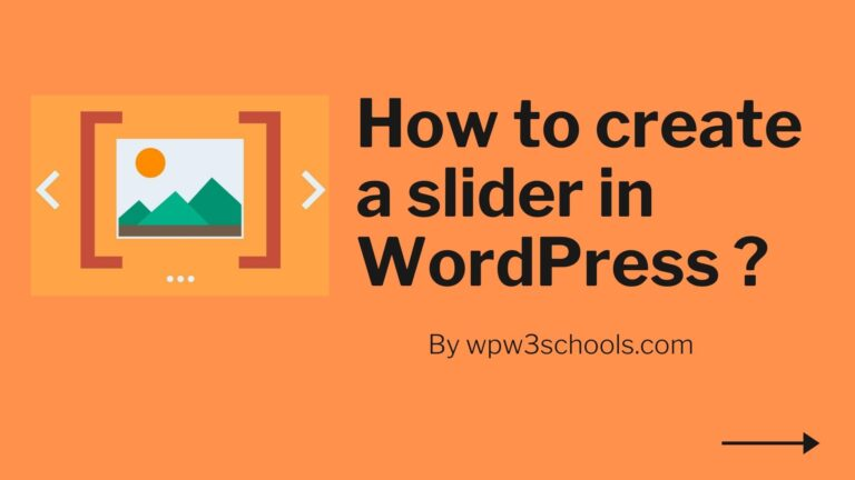 how to create a slider in wordpress WPw3schools Plugins and Themes