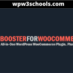 Booster Plus For WooCommerce Plugin v5.4.6 Free Download [GPL] wpw3schools.com