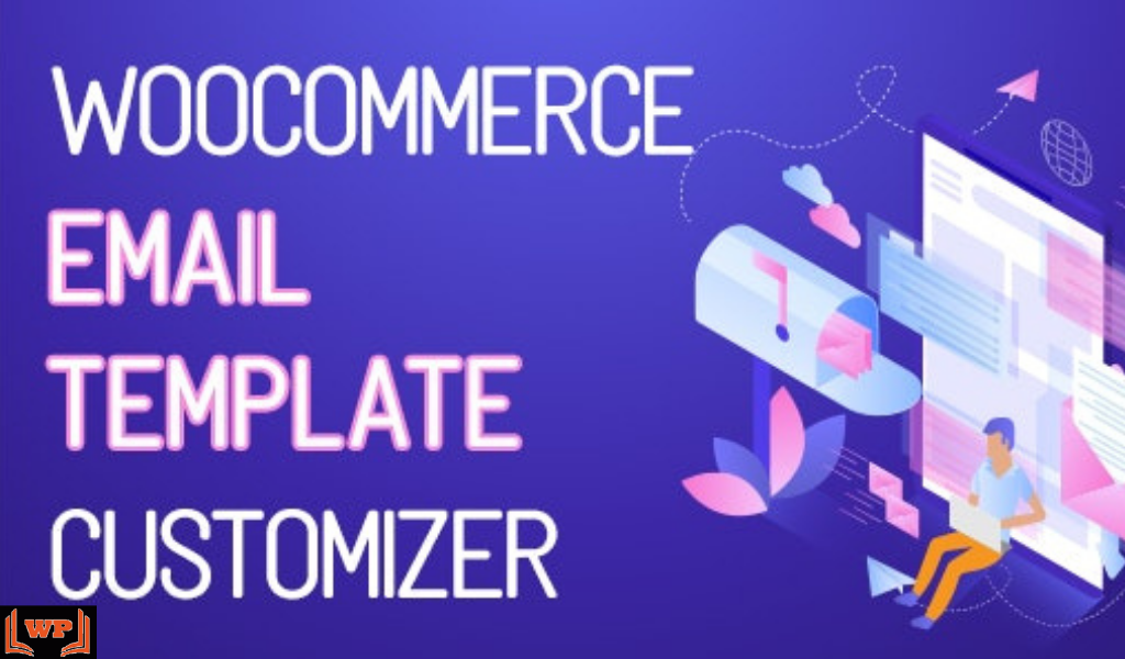 Download WooCommerce Email Template Customizer Nulled v.1.0.1.4 WPw3schools Plugins and Themes