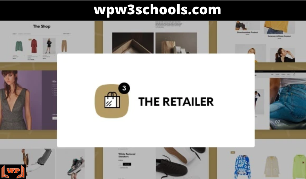 The Retailer Theme v3.2.12 Free Download GPL WPw3schools Plugins and Themes